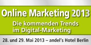 Online Marketing 2013 am 28. und 29.5. in Berlin