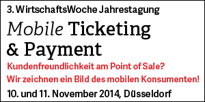 3. WirtschaftsWoche Jahrestagung Mobile Ticketing & Payment