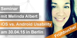 Seminar iOS vs. Android Usability mit Melinda Albert