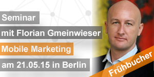 Mobile Marketing mit Florian Gmeinwieser