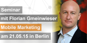 Mobile Marketing mit Florian Gmeinwieser