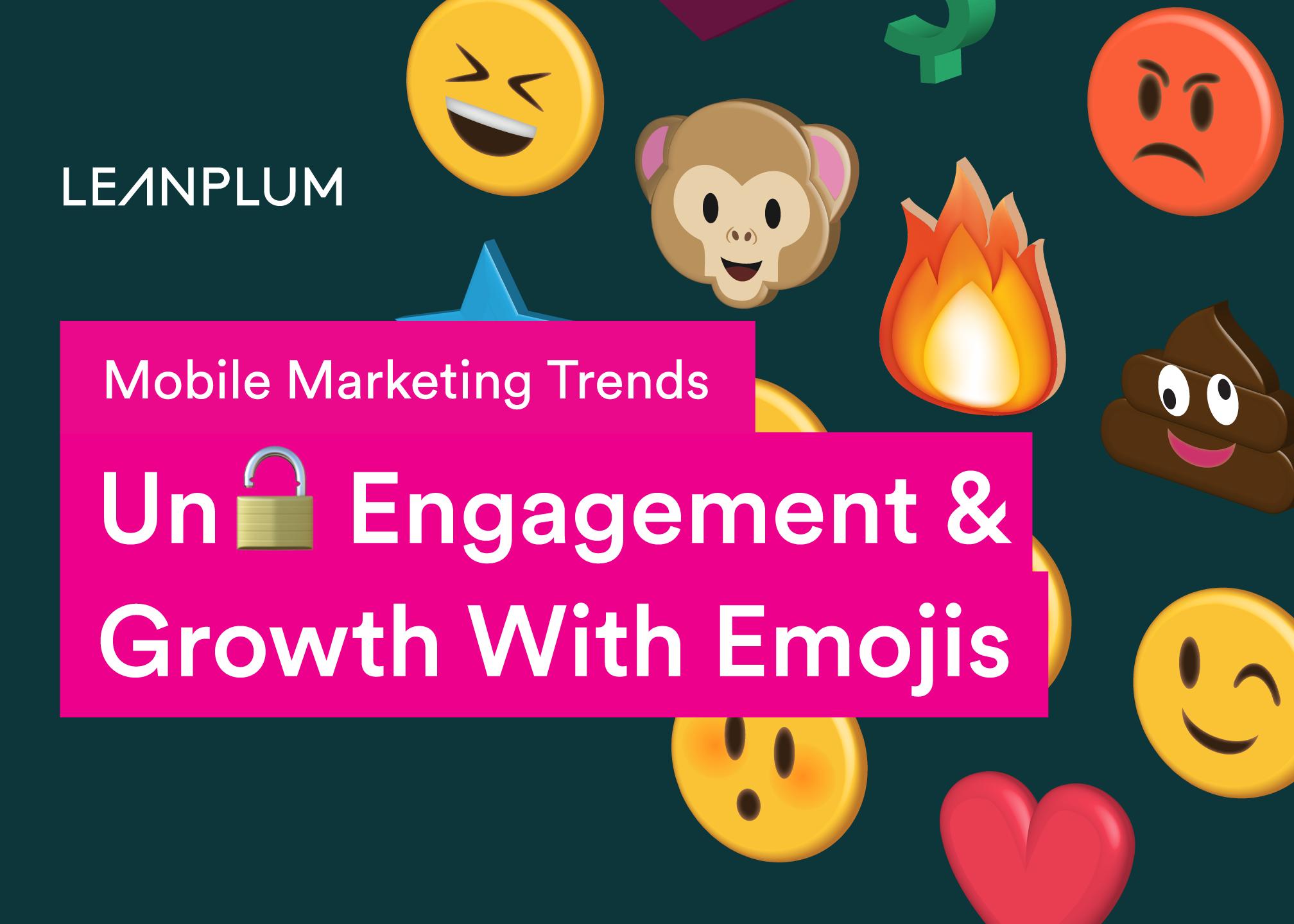 Studie Mobile Marketing mit Emojis von Leanplum Zusammenfassung und Download