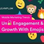 Studie zeigt Emojis haben enormes Potenzial für Mobile Marketing